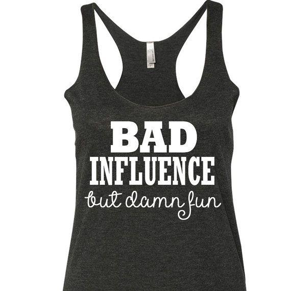Bad Influence But Damn Fun Tank Top. Country tank top. Miranda Lambert Tank top. Country Shirt by SouthernCharme