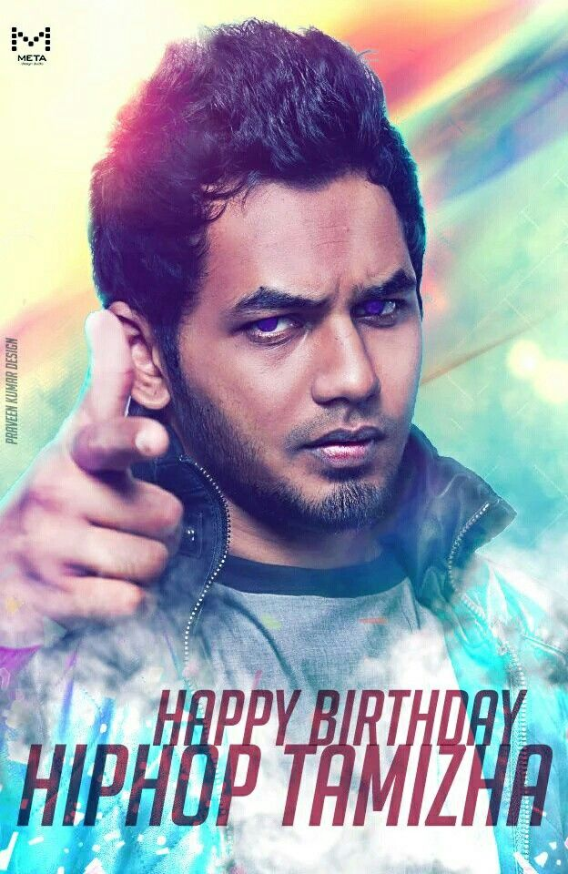 A very Happy Birthday #HipHopTamizha #Aadhi :)  Best Wishes!!
