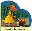 Derrière la poussette, Claude Ponti, Ecole Des Loisirs. Des milliers de livres avec la livraison chez vous en 1 jour ou en magasin avec -5% de réduction .
