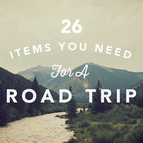 26 Items You Need to Survive a Road Trip