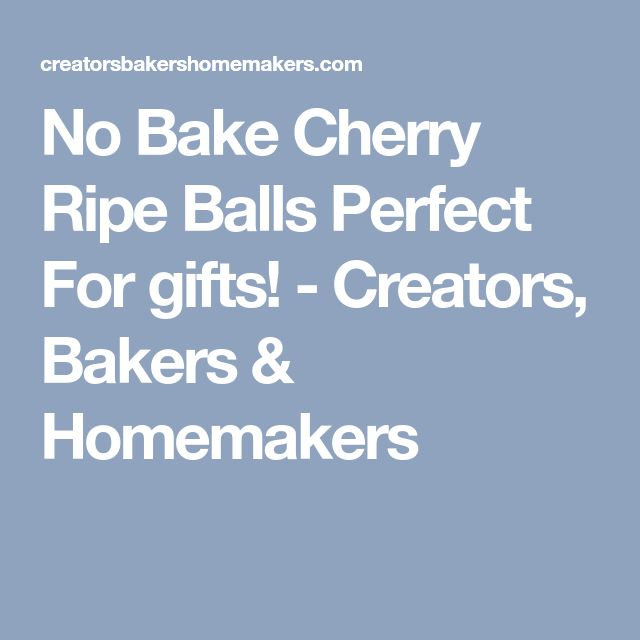 No Bake Cherry Ripe Balls Perfect For gifts! - Creators, Bakers & Homemakers