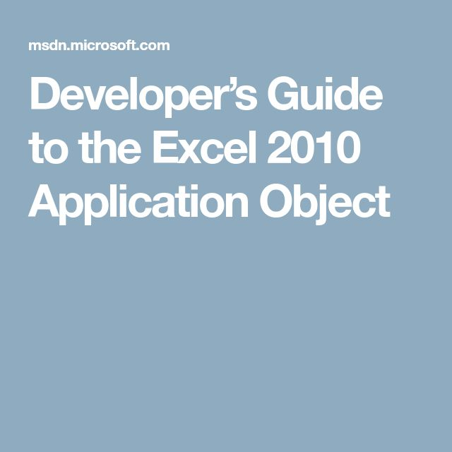 Developer's Guide to the Excel 2010 Application Object