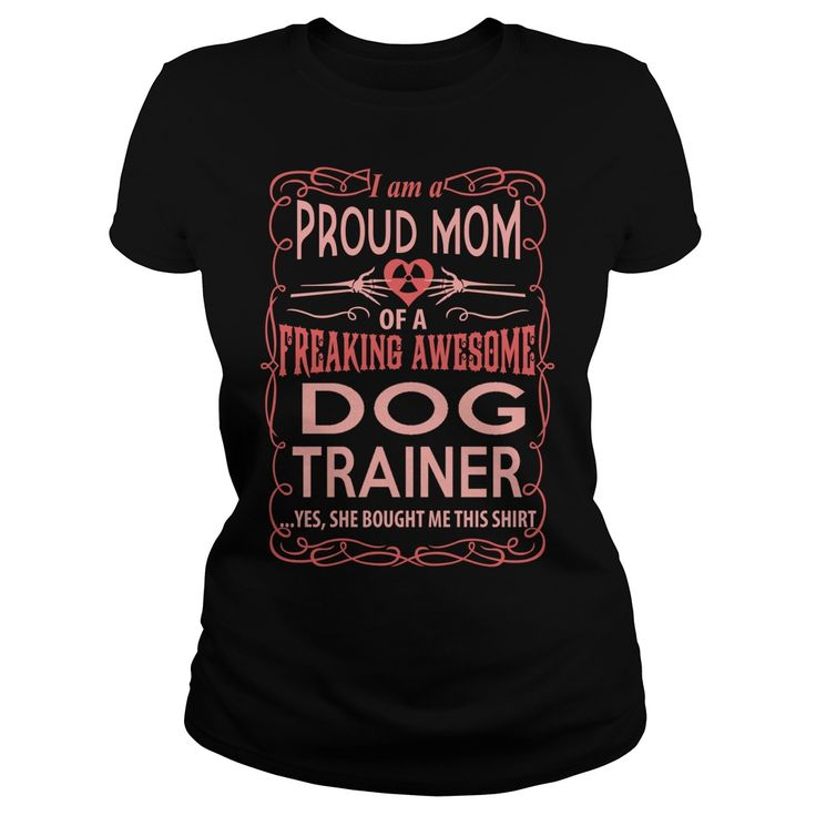 DOG TRAINER T-Shirts, Hoodies. Get It Now ==► https://www.sunfrog.com/LifeStyle/DOG-TRAINER-117290909-Black-Ladies.html?id=41382