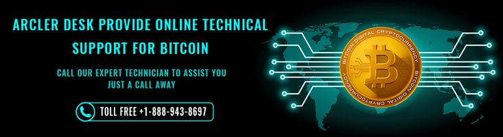 Bitcoin technical support company in USA  - Arcler Desk - Bitcoin wallets are best in market due to its superlative technology, responsive bitcoin customer service. If you are facing issues then you can call us +1-888-943-8697 to get their solutions without any hassle.