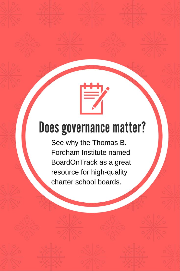 Does #governance matter? See why the Thomas B. #FordhamInstitute named #BoardOnTrack as a great resource for high-quality #charterschool boards. #education