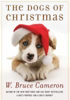 The Dogs of Christmas by W. Bruce Cameron. Josh Michaels is outraged when a neighbor abandons his very pregnant dog, Lucy, at Josh's Colorado home. But Josh can't resist Lucy's soulful brown eyes, and though he's never had a dog before, he's determined to do the best he can for Lucy--and her soon-to-arrive, bound-to-be-adorable puppies. Soon in over his head, Josh calls the local animal shelter for help, and meets Kerri, a beautiful woman with a quick wit and a fierce love for animals...
