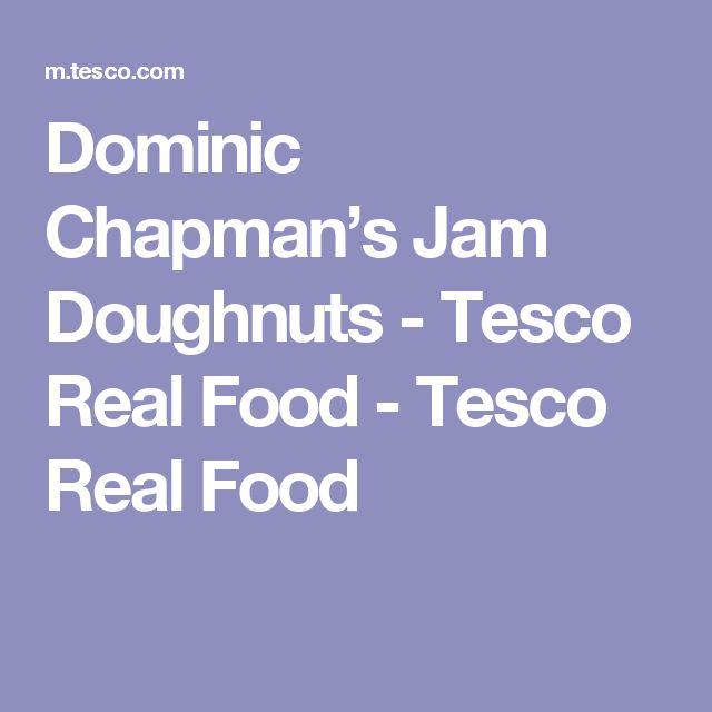 Dominic Chapman's Jam Doughnuts - Tesco Real Food - Tesco Real Food
