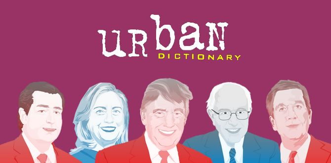 """""""See How Urban Dictionary Defines The 2016 Presidential Candidates """""""