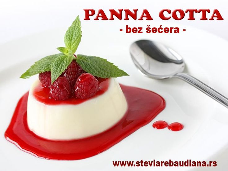 Isprobajte ovaj fantastični desert i oduševiće vas, i sve sa kojima želite da podelite ovaj užitak koji sadrži umanjeno kalorije, pošto je BEZ ŠEĆERA! Priprema se lako, a pruža mnogo   PANNA COTTA sa malinama ili jagodama https://www.facebook.com/173662406064869/photos/pb.173662406064869.-2207520000.1413883751./638865452877893/?type=1&theater