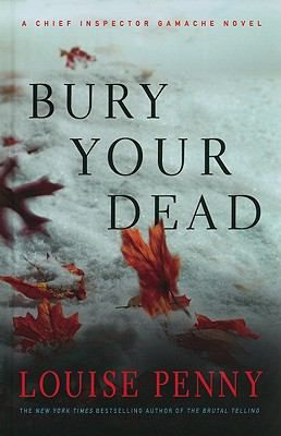Bury Your Dead by Louise Penny ~ Barbara M. @ Tomball