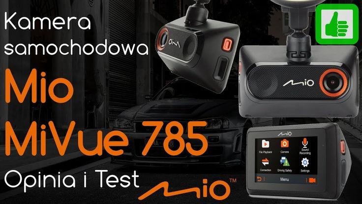 Kamera Samochodowa Mio MiVue 785   Opinia i Test