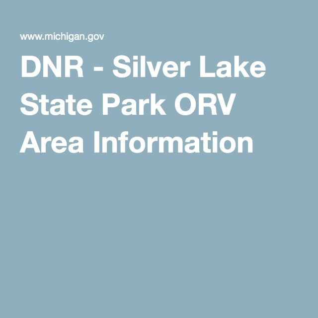 DNR - Silver Lake State Park ORV Area Information