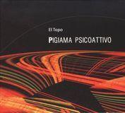 Pigiama Psicoattivo [CD], 13631444