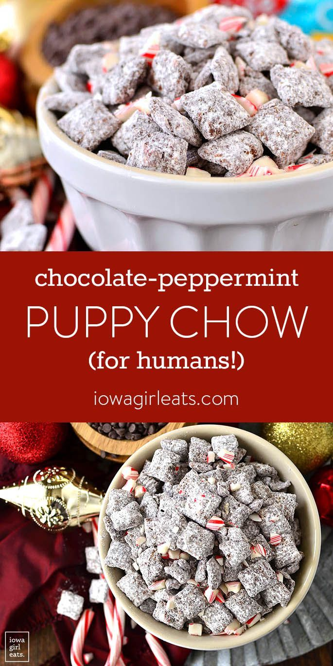 Chocolate Peppermint Puppy Chow Recipe Snack Recipes Puppy Chow Recipes Puppy Chow