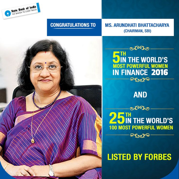 We are glad to announce that our Chairman, Ms. Arundhati Bhattacharya has featured in 2016 @Forbes list of Most Powerful Women in the world. http://www.forbes.com/profile/arundhati-bhattacharya/?list=power-women http://www.forbes.com/pictures/lmh45edjie/arundhati-bhattacharya/  #StateBankofIndia #StateBank #SBI #Chairman