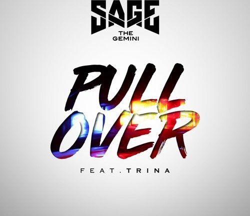 Description:- Pull Over Song Lyrics are provided in this article. Pull Over Ft. Trina Song is the new upcoming english song. Which is Sung by Famous American Rapper, Singer Sage the Gemini. Which the song is release 6 February 2018. Genre of this album is Hip-hop. Producers of this Song is Swiff D.