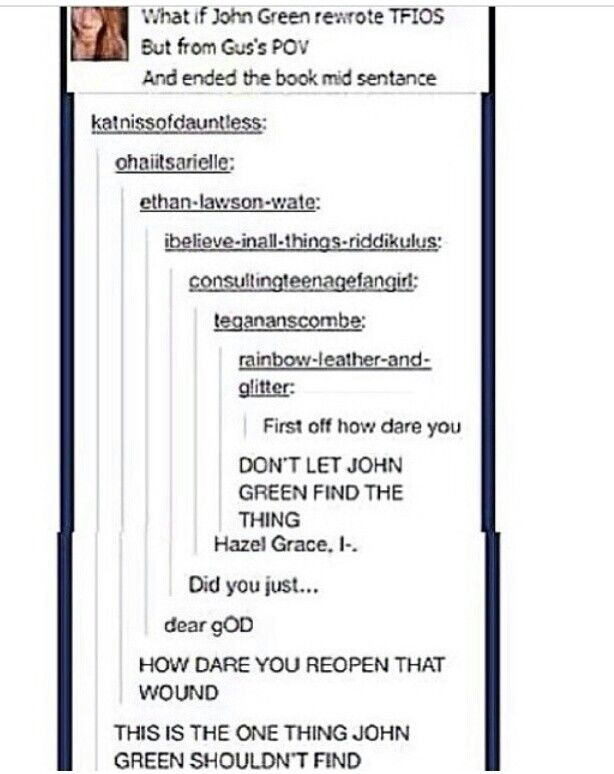 NO. JUST NO. JOHN GREEN MUST NEVER FIND THIS THING.