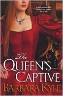 The Queen's Captive (Thornleigh Series #3) by Barbara Kyle: Books Covers, Books Recommendations, Nooks Books, Books Worth, Captiv Thornleigh, I M Reading, Tudor Books, Books Ebook, Queen Captiv