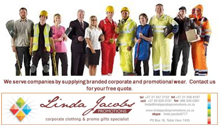 Tell everyone about it - we love servicing companies and entrepreneurs with corporate and promotional wear Contact us fro your free quote.  linda@lindajacobspromotions.co.za 083 6280181 021 5572152