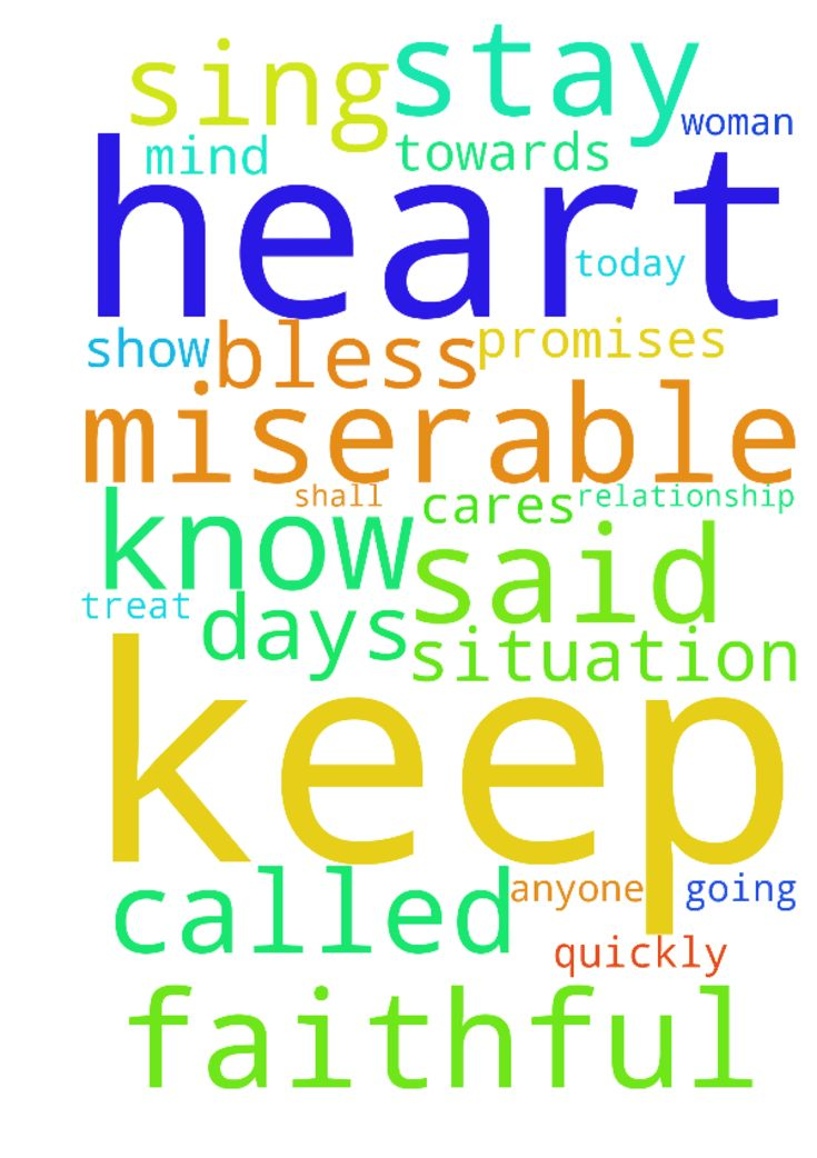 It�s been 14 days sing he called me. I�m miserable. -  Its been 14 days sing he called me. Im miserable. God, bless our situation and help him to stay faithful and keep his word to me. You know our situation. Turn his heart and mind towards me. Help him to stay faithful to me and not talk to any woman besides me. Keep our relationship safe from anyone and anything think that could come against us. Please bless us quickly. God, you know all the promises he made me, help him to keep them all…