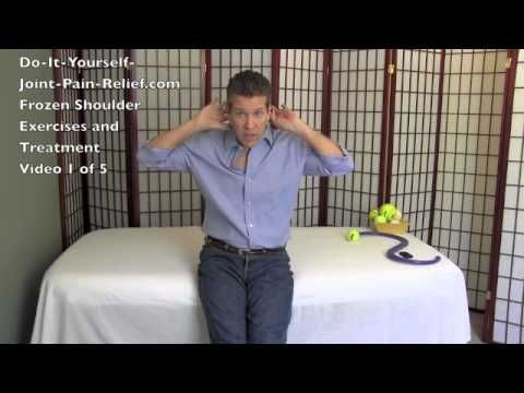 Frozen Shoulder Exercises and Treatment - Video 1 of 5