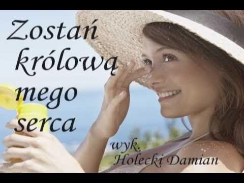 Zostań królową mego serca - Holecki Damian