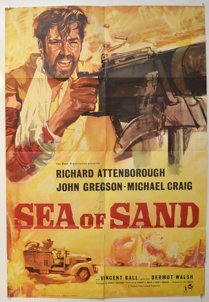 Sea Of Sand A K A Desert Patrol Original Cinema Movie Poster From Pastposters Com British Quad Post Film Memorabilia Cinema Posters Richard Attenborough