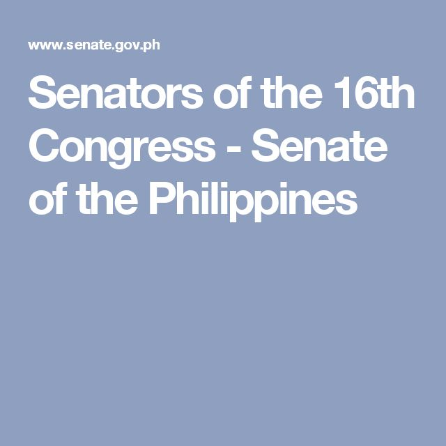 Senators of the 16th Congress - Senate of the Philippines