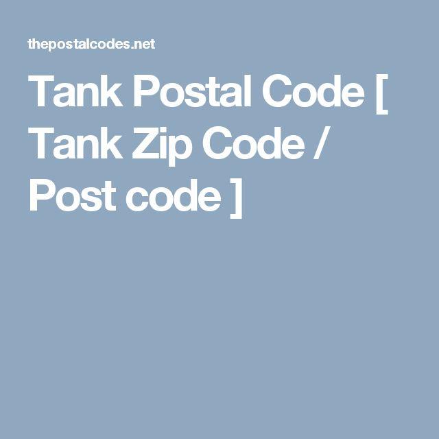 Tank Postal Code [ Tank Zip Code / Post code ]