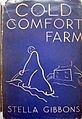 """Cold Comfort Farm - Stella Gibbons:    """"As is typical in a certain genre of romantic 19th-century and early 20th-century literature, each of the farm's inhabitants has some long-festering emotional problem caused by ignorance, hatred or fear, and the farm is badly run. Flora, being a level-headed, urban woman, applies modern common sense to their problems and helps them adapt to the 20th century."""""""