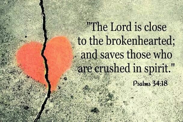 In light of everything that's happened today, it's good to know that the Lord is close to the brokenhearted!: