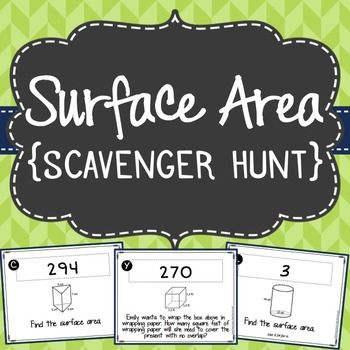 Make solving problems about surface area fun! This activity will allow students to get out of their seats and move around the classroom as they solve 15 problems involving surface area. Each problem solved will lead the students to a new problem to solve until they have solved all 15 problems.