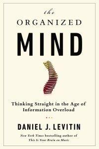 The Organized Mind - Personal Development Books