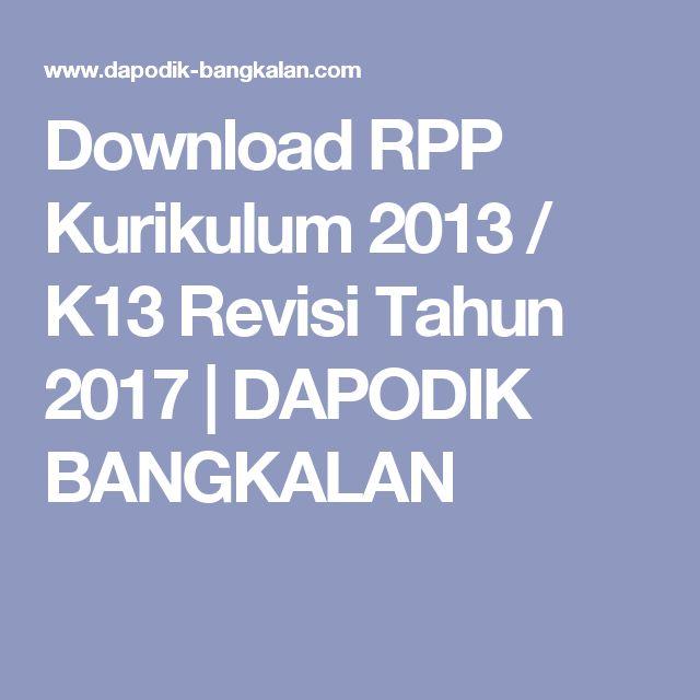 Download RPP Kurikulum 2013 / K13 Revisi Tahun 2017 | DAPODIK BANGKALAN