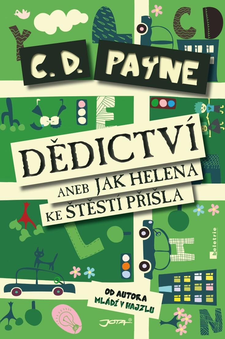 C.D. Payna miluji a myslím, že v tom nebudu sám, kterého kouzlo tohoto amerického vypravěče naprosto pohltilo již v sérii Mládí v hajzlu. Když jsem zjistil, že chystá nový román Helen of Pepper Pike moje srdce zaplesalo. Netrvalo dlouho a nakladatelství Jota nám jí přinesla i do českých končin pod názvem Dědictví aneb Jak Helena ke štěstí přišla.  http://blog.palmknihy.cz/2013/04/dedictvi-aneb-jak-helena-ke-stesti.html