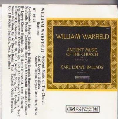 William Warfield - Ancient Music of the Church / Lowe: Ballads (Cassette, Album) at Discogs