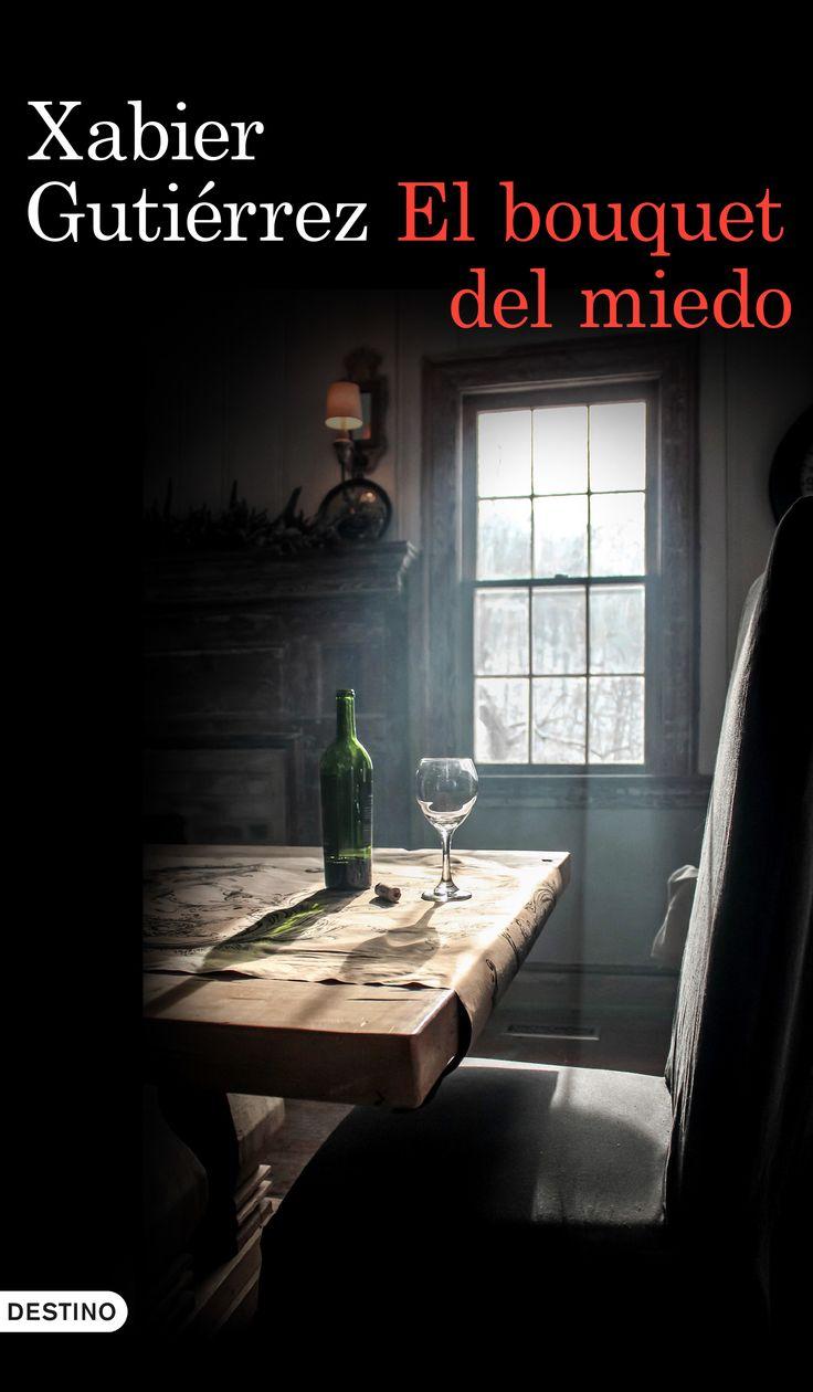 El bouquet del miedo. Xabier Gutiérrez. El subcomisari Parra investiga la mort dEsperanz Moreno, enòloga d'un prestigiós celler a la Rioja.