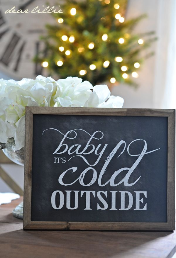 Love this sign for winter decorating ... or in Chicagoland, late fall/winter/early spring decorating!