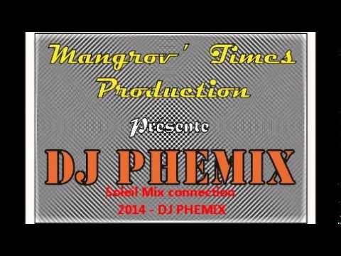 Soleil Mix connection 2014 - 2015   DJ PHEMIX