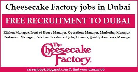 Cheesecake Factory jobs in Dubai