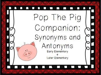 """This is a companion set for the """"Pop The Pig"""" Game. (The Original Pop the Pig game must be purchased separately). This packet includes four separate packets of cards for the games:Synonyms: Early ElementaryAntonyms: Early ElementarySynonyms: Later ElementaryAntonyms: Later ElementaryHave student draw a card."""