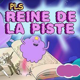 Joue à des jeux d'Adventure Time sur Cartoon Network. Trop cool, la Princesse Lumpy Space a son propre jeu! Fonce dans les autres invités de la fête pour conquérir le dancefloor dans PLS reine de la piste. Danse jusqu'au bout de la nuit contre Fionna, Cake, Marshall Lee, la Princesse des Flammes, le Prince des Flammes, et bien d'autres! Prouve au monde entier que personne ne danse comme toi.