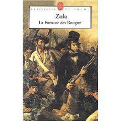 Les Rougon-Macquart (t. 1) : La Fortune des Rougon - Emile Zola