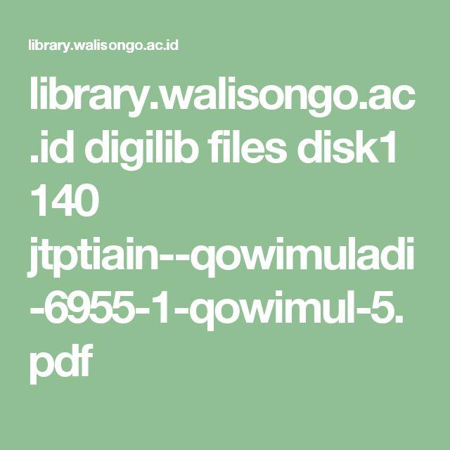 library.walisongo.ac.id digilib files disk1 140 jtptiain--qowimuladi-6955-1-qowimul-5.pdf