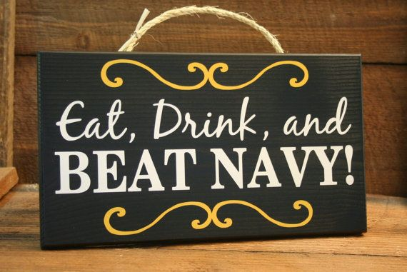 New Eat Drink and BEAT NAVY  Army sign Ready by KRCustomWoodcrafts