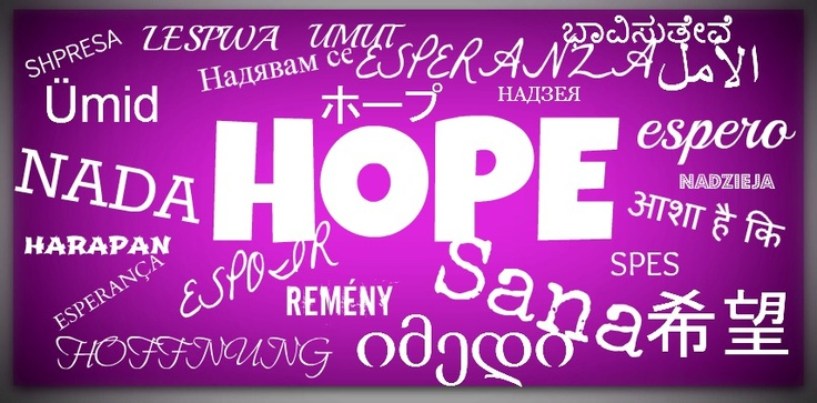 HOPE in any language. Follow us on Twitter @Relay For Life of Vinings - Buckhead, GA and Like us on http://facebook.com/RelayForLifeOfViningsBuckheadGA Get involved or make a tax-deductible donation>> https://RelayForLife.org/ViningsBuckheadGA