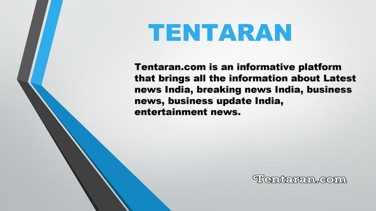 Latest News India, Breaking News India, Business Update India, Entertainment News-Tentaran