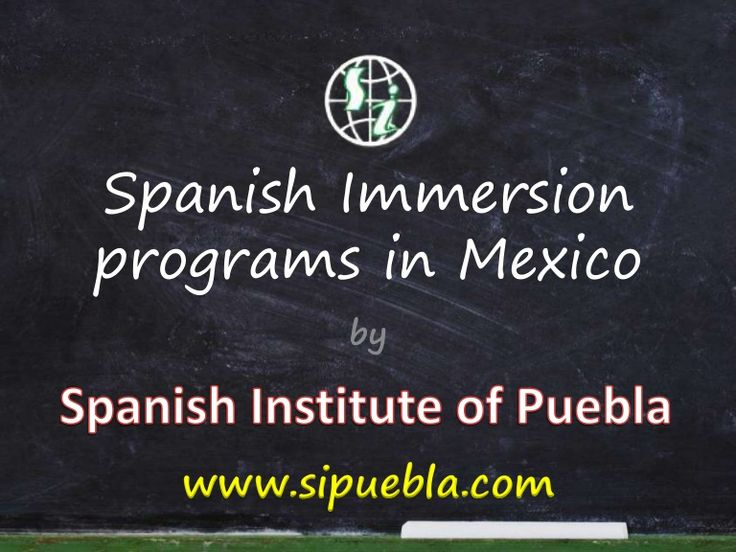 Looking for best Spanish Immersion programs in Mexico? Visit http://www.sipuebla.com for complete information.