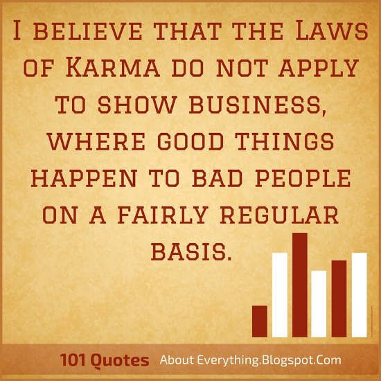 Bad Things Happen But Ends Up On Good Quotes: Best 25+ Law Of Karma Ideas On Pinterest
