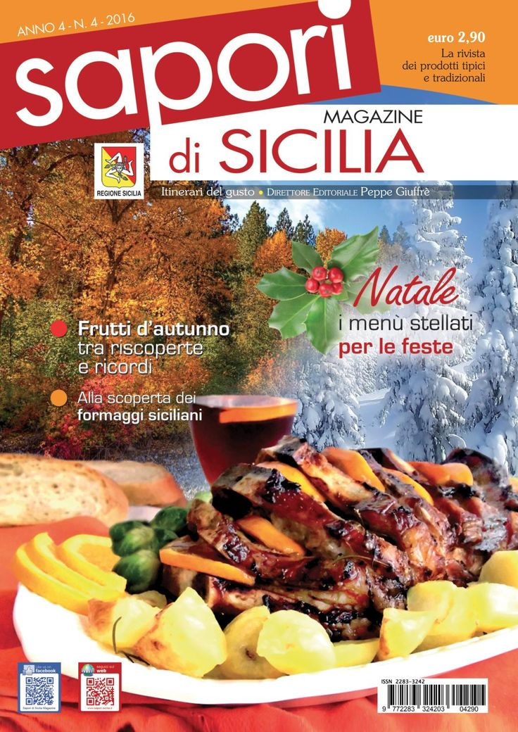 The taste of Sicily with images and recipes of the most important regional and tradizional food. In the magazine the recipes of many sicilian chef too.
